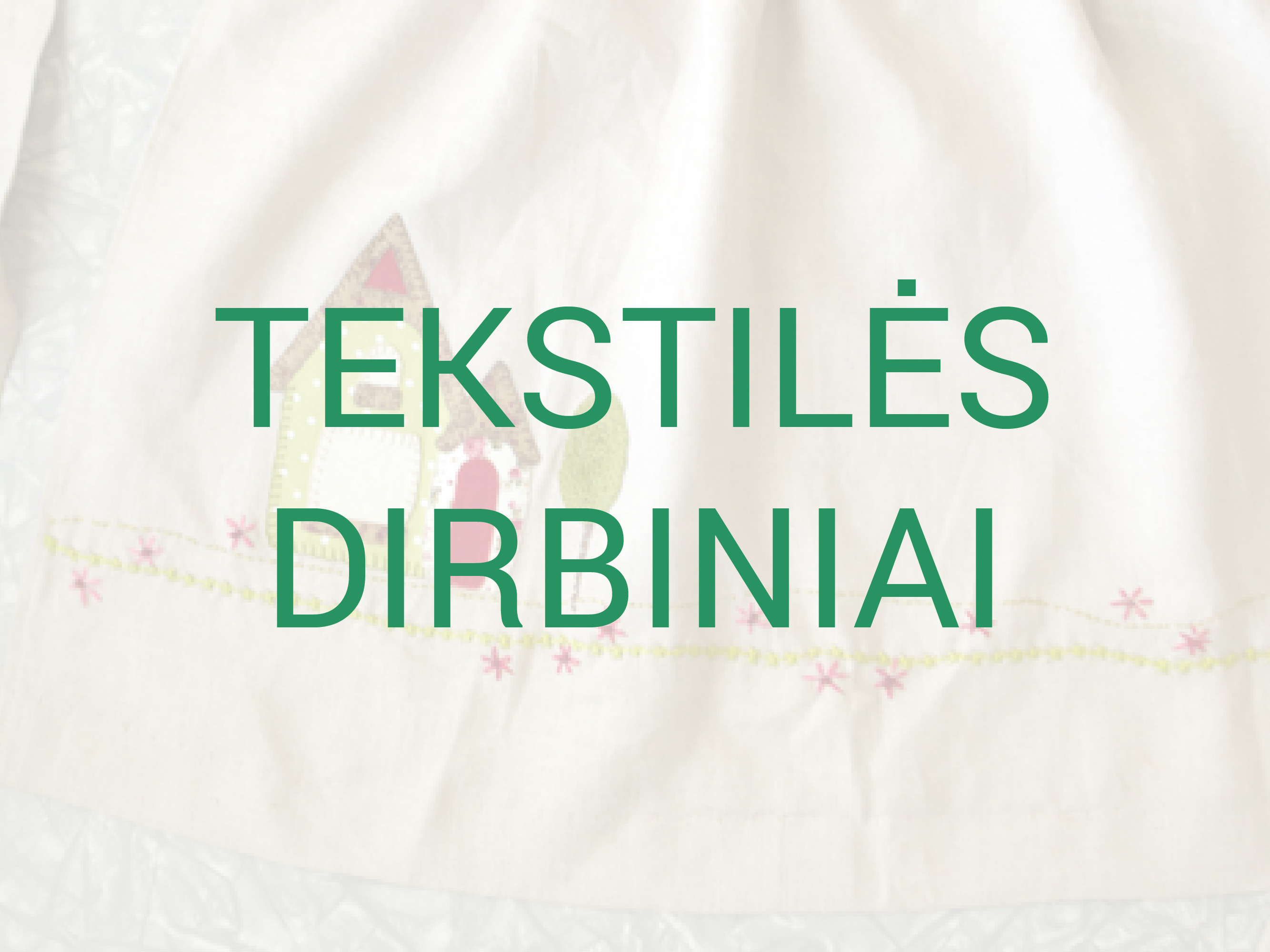 TEKSTILES DIRBINIAI-01